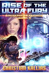 Rise of the Ultra Fury (Universe in Flames Book 5) Kindle Edition