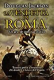 La vendetta di Roma (eNewton Narrativa)