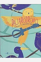 El Pajarodrom Paperback