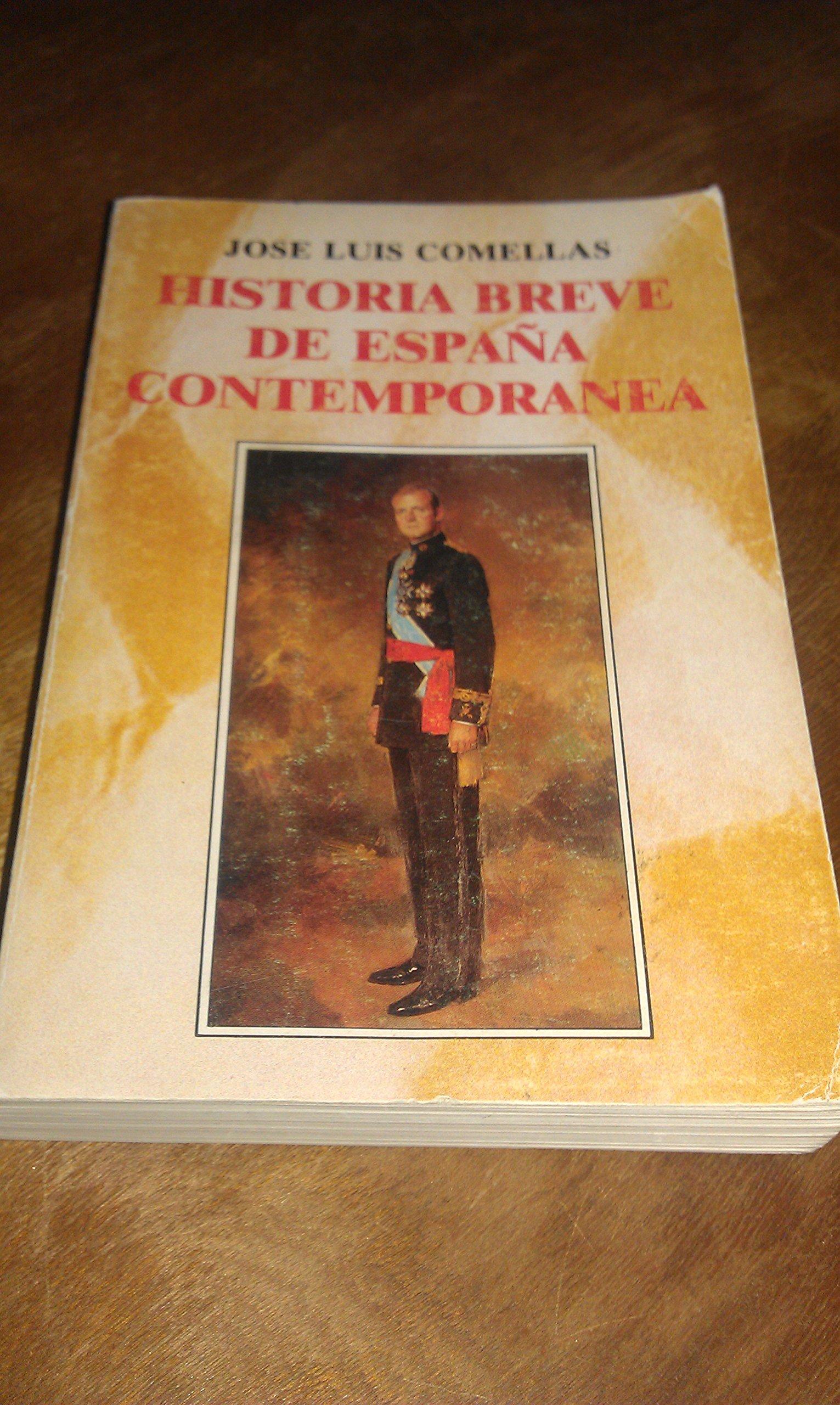 Historia breve de España contemporanea: Amazon.es: Comellas Garcia-Llera, Jose Luis: Libros