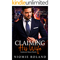 Claiming His Wife: Anderson Sisters Book 1 (The Anderson Sisters)