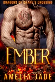 Ember (Dragons of Drake's Crossing Book 2)