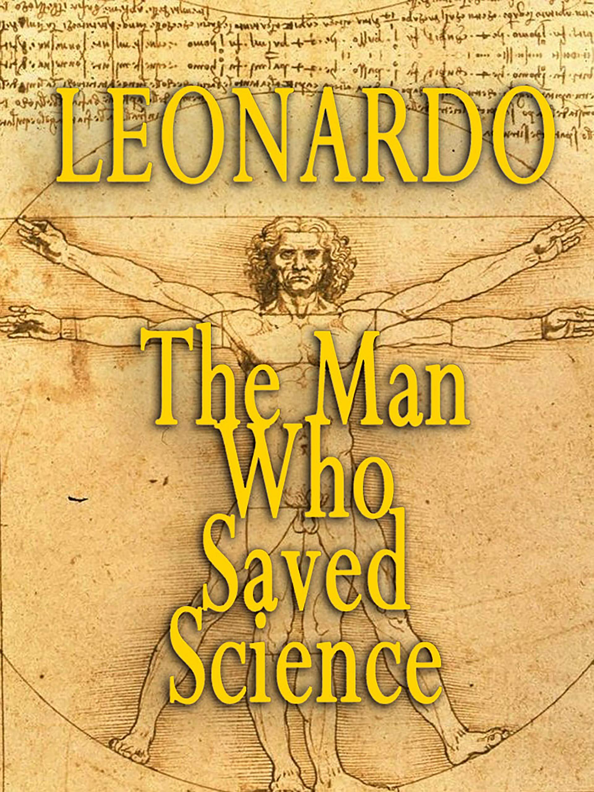 Leonardo - The Man Who Saved Science on Amazon Prime Video UK