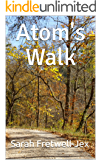 Atom's Walk (The Atom series Book 1)