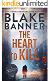 The Heart to Kill: A Dead Cold Mystery