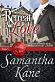 Retreat From Love (Brothers in Arms Book 5)
