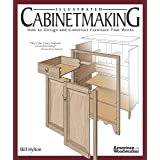 Illustrated Cabinetmaking: How to Design and Construct Furniture That Works (Fox Chapel Publishing) Over 1300 Drawings & Diag