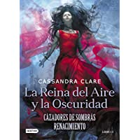 La Reina del Aire y la Oscuridad: Cazadores