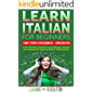 Learn Italian for Beginners: Short Stories for Beginners + Conversation Audio: Learn the Bases, Broaden Your Vocabulary, Improve your Reading and Listening Skills in Italian Quickly (Italian Edition)