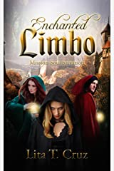 Enchanted Limbo: Mission Soul Salvation Kindle Edition