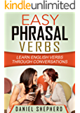 Easy Phrasal Verbs: Learn English verbs through conversations (English Edition)