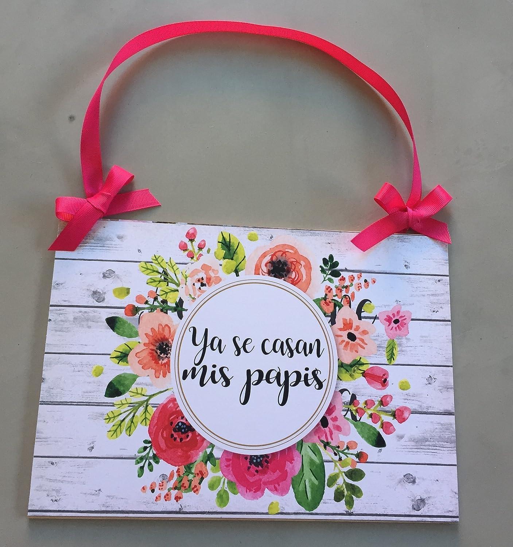 Cartel para Boda viene la novia - Ya se casan mis papis ...