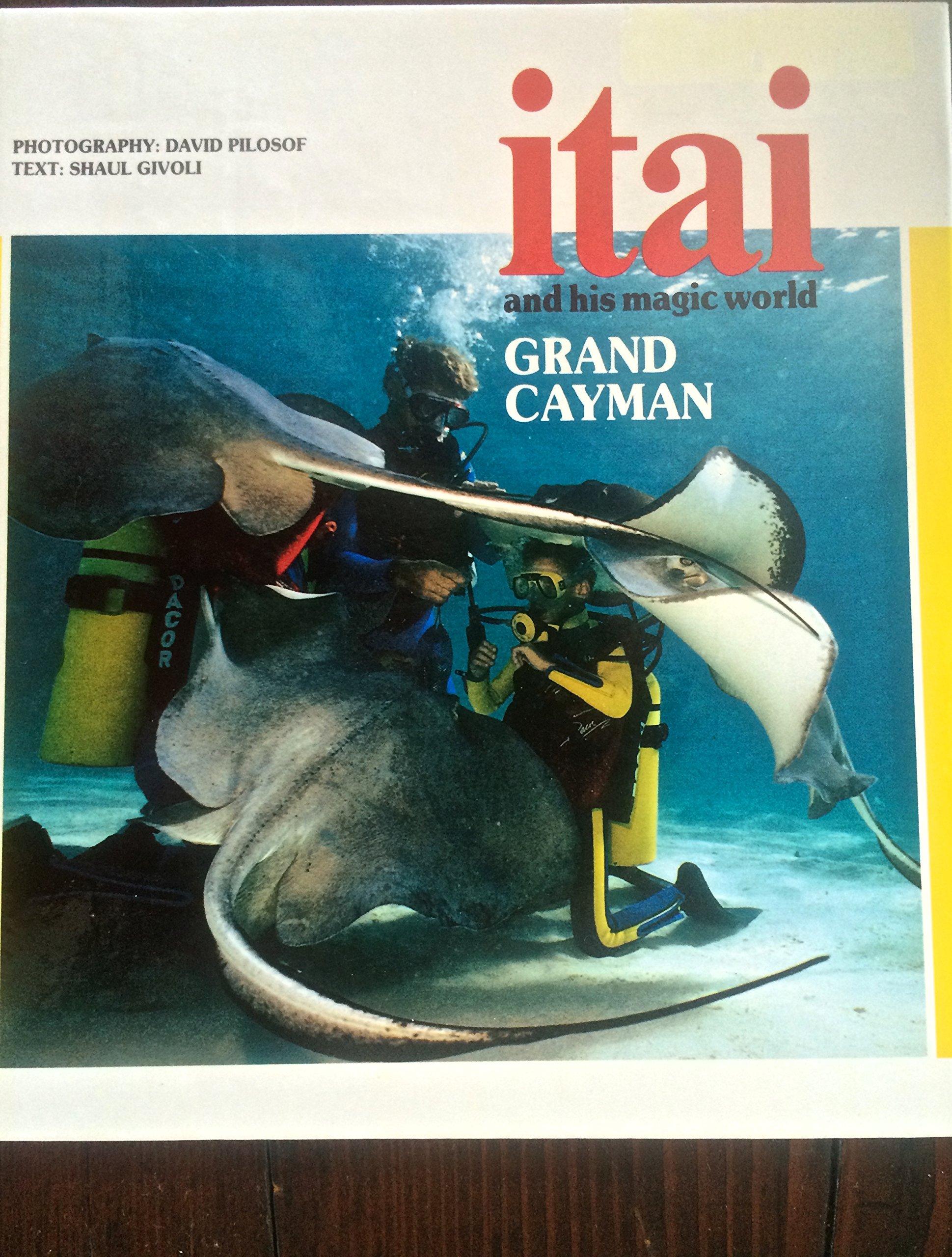 Itai and His Magic World Grand Cayman