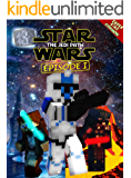 Star Wars: The Jedi Path - Book 1: Epic Space Saga Retold in Minecraft Story Mode (Unofficial Minecraft Book) (Episode)