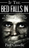 If The Bed Falls In (Bedfellows thriller series Book 1)