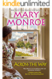 Across the Way (The Neighbors Series Book 3)