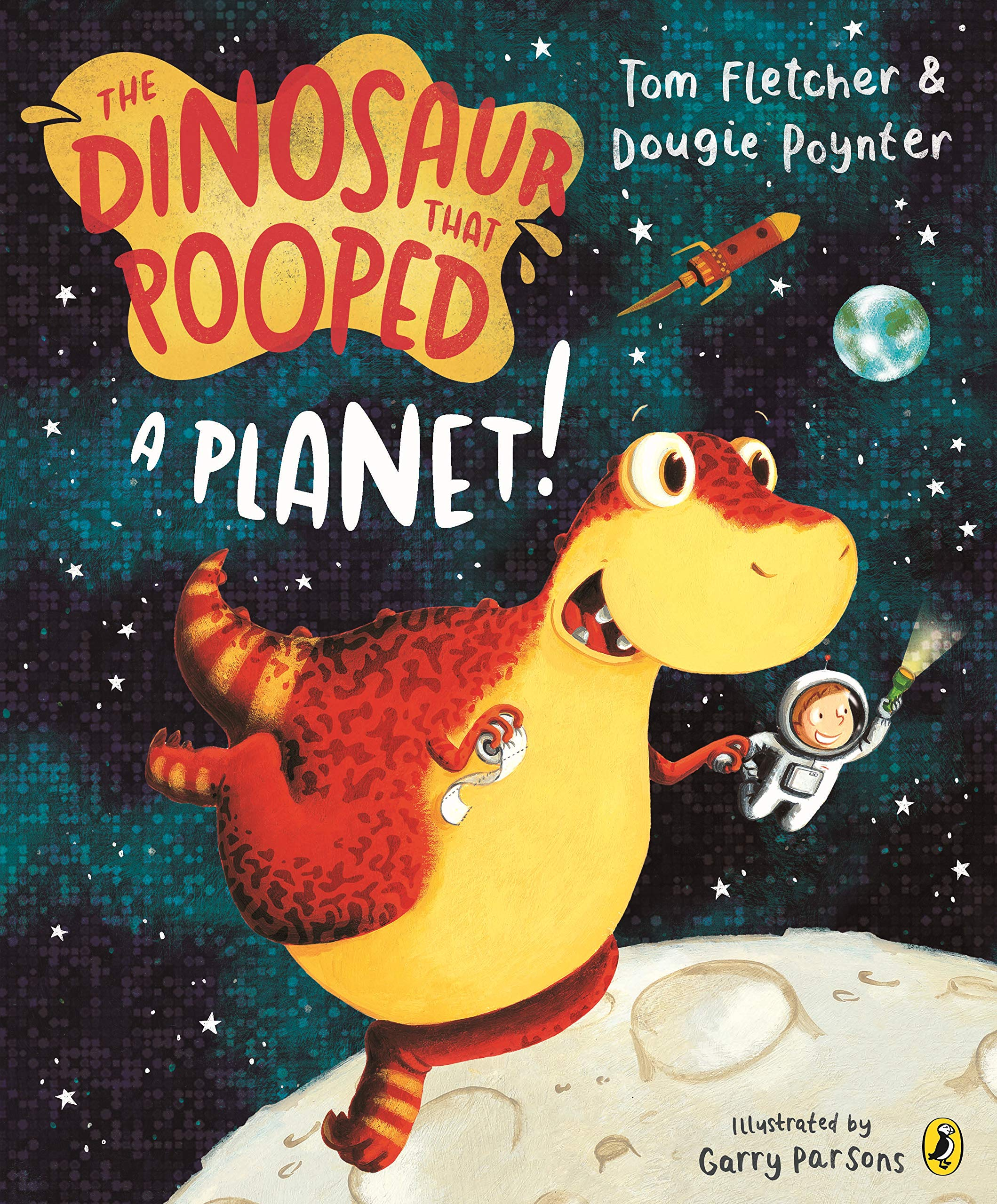 The Dinosaur That Pooped A Planet!: Amazon.co.uk: Fletcher, Tom, Poynter,  Dougie, Parsons, Garry: Books