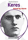 Keres: Move by Move (Everyman Chess)