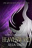 Heavenward: Dark fantasy on Celestial Lore (Celestial Creatures Book 1)