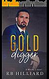Gold Digger: A Whisky's Novel