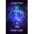 The Other Side: A Journey Through The Afterlife