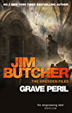 Grave Peril: The Dresden Files, Book Three: 3 (The Dresden Files series)