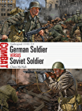 German Soldier vs Soviet Soldier: Stalingrad 1942–43 (Combat Book 28)