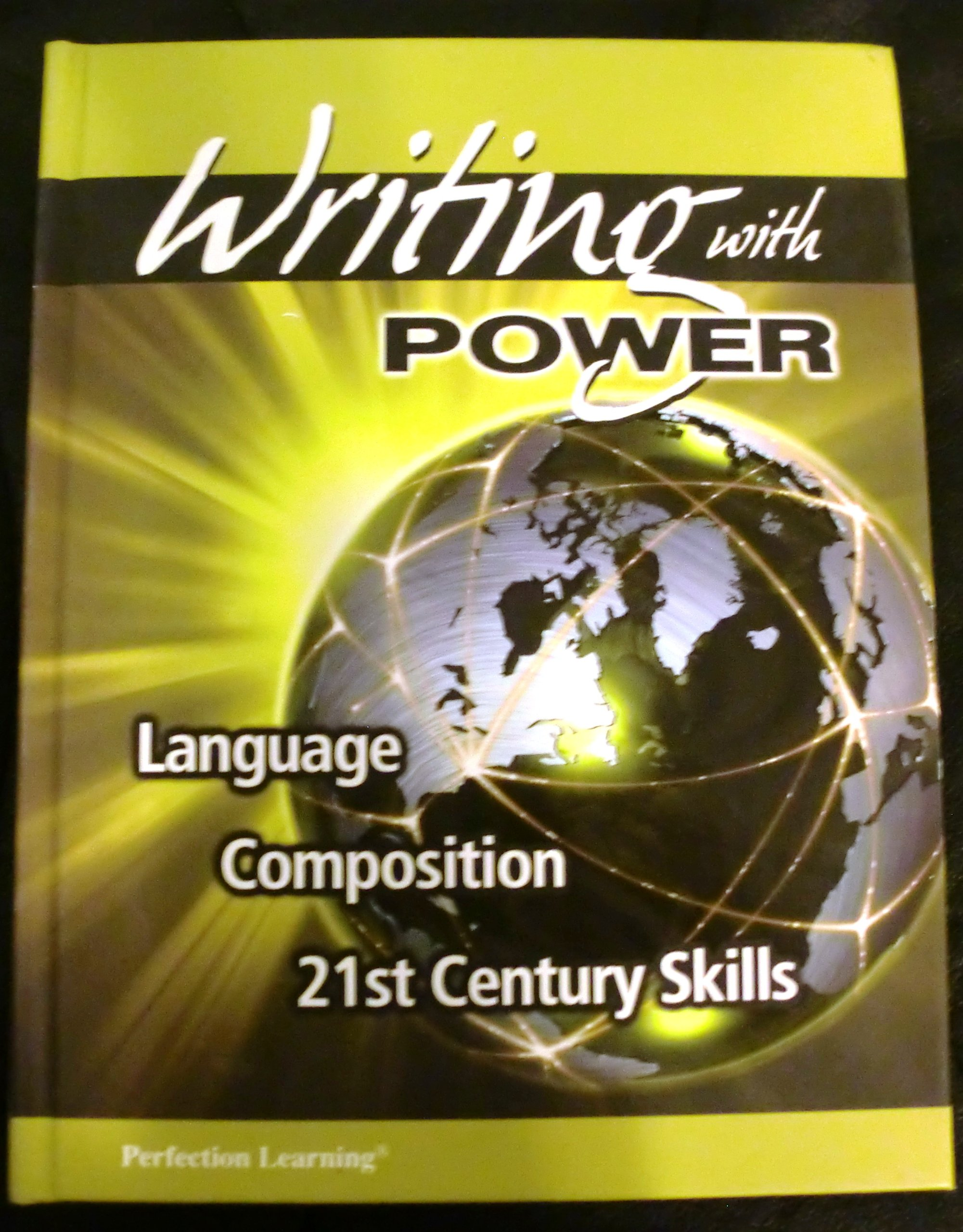 Writing with Power, Grade 10
