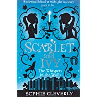 Scarlet and Ivy 02. The Whispers in the Walls: Book 2