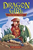 Dragon Girl: The Secret Valley