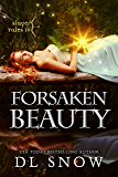 Forsaken Beauty: Slayer Tales (A Fantasy Adventure Romance)