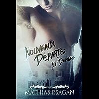 Nouveaux Départs : au Domaine (French Edition)