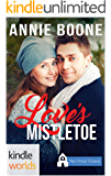 First Street Church Romances: Love's Mistletoe (Kindle Worlds Novella)