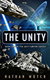 The Unity: Book One of the Unity Empire Series