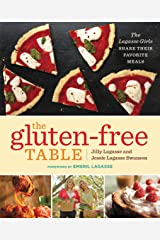 The Gluten-Free Table: The Lagasse Girls Share Their Favorite Meals Kindle Edition