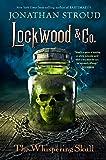 The Whispering Skull (Lockwood & Co.)