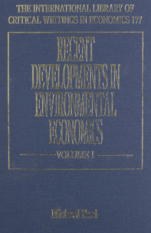 Download Recent Developments in Environmental Economics (International Library of Critical Writings in Economics setof 2) pdf epub