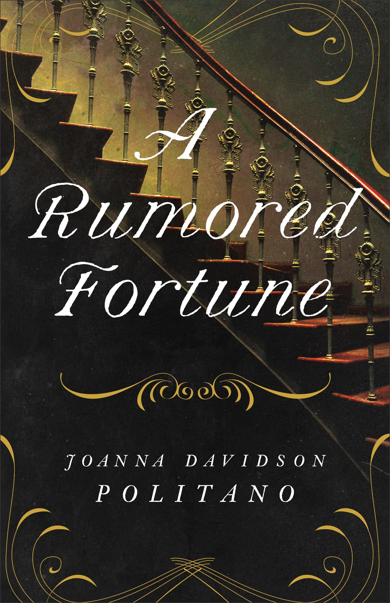 A Rumored Fortune por Joanna Davidson Politano