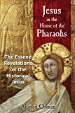 Jesus in the House of the Pharaohs: The Essene
