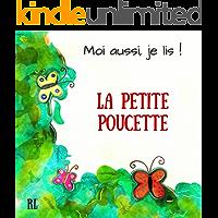 La petite Poucette (Moi aussi, je lis ! t. 1) (French Edition)