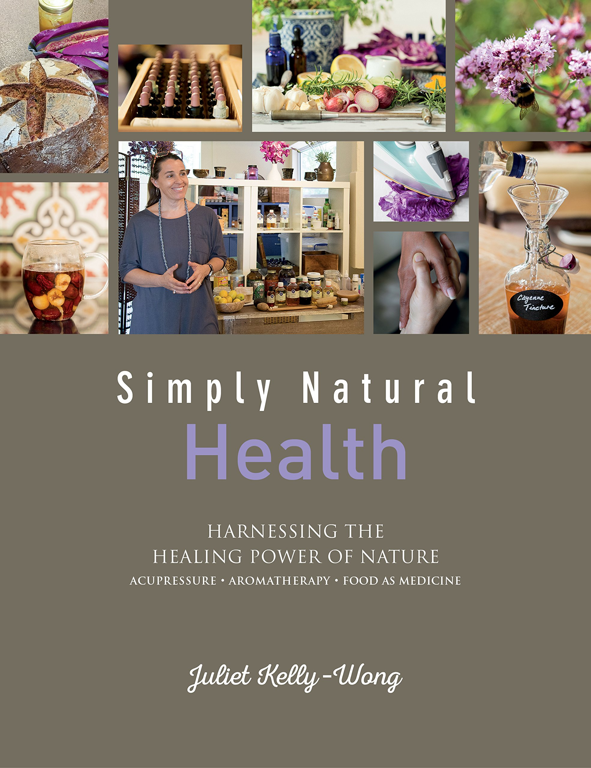 Simply Natural Health: Harnessing the Healing Power of Nature PDF