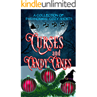 Curses and Candy Canes: A Paranormal Mystery Christmas Anthology
