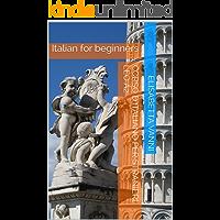 Learn Italian easily. Leo A2: Italian for beginners (Italiano per stranieri Vol. 1) (Italian Edition)