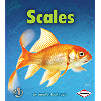Scales (First Step Nonfiction — Body Coverings)