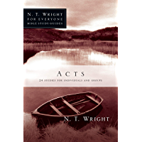 Acts (N. T. Wright for Everyone Bible Study Guides) (English Edition)