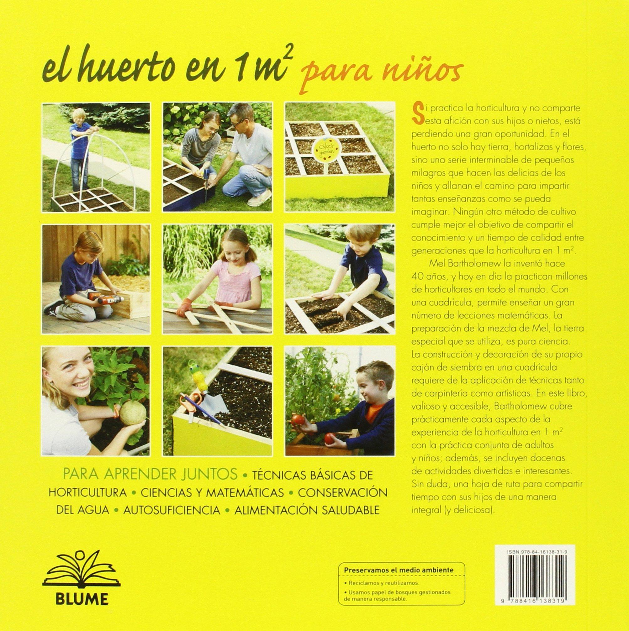 El huerto en 1 m2 para niños: Para aprender juntos: técnicas ...