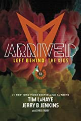 Arrived (Left Behind: The Kids Collection) Paperback