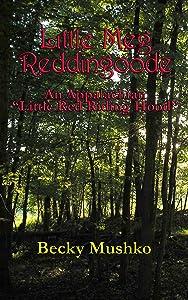 Little Meg Reddingoode: An Appalachian Red Riding Hood
