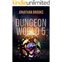 Dungeon World 5: A Dungeon Core Experience (English Edition)