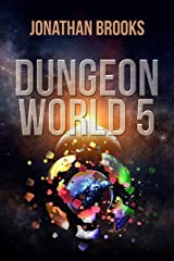 Dungeon World 5: A Dungeon Core Experience Kindle Edition